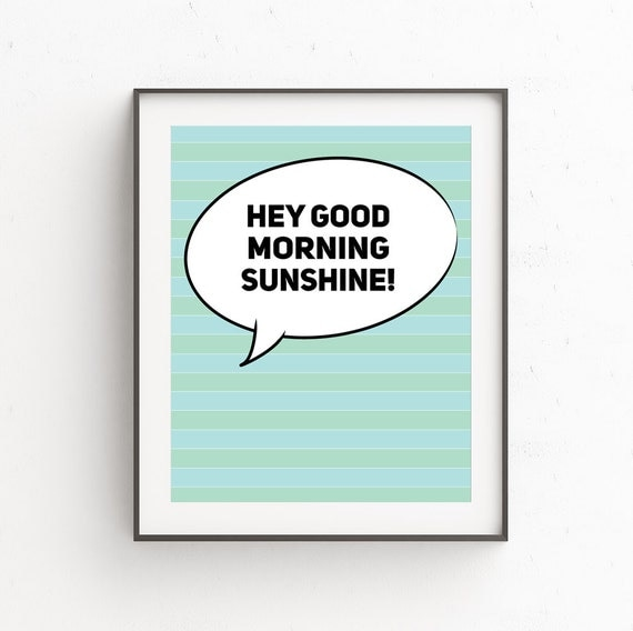 Good Morning Sunshine Download : Good morning sunshine cubicle print cool by ojudesign