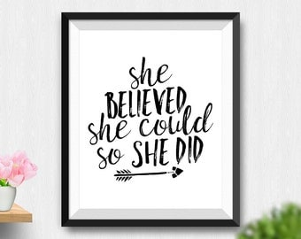 Printable She Believed She Could So She Did Wall Art, Inspirational Quote, Gift For Her, Printable Women Gift, Mothers Day Gift (Stck387)