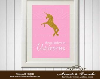 Always believe in Unicorns