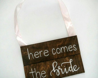 Here Comes the Bride / Rustic Wooden Wedding Sign / Calligraphy Wedding Signage