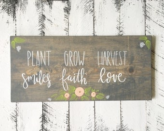 Plant Smiles Grow Faith Harvest Love - Wood Sign | Custom Wood Sign | Hand Painted Sign | Garden Sign | Home Decor | Rustic Decor | Florals