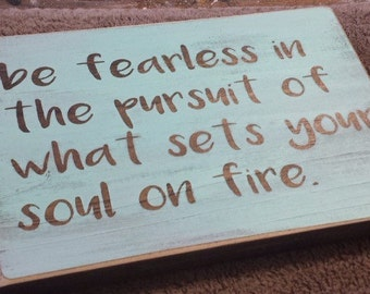 Be Fearless Graduation Wood Sign