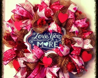 "I Love You More Wreath ""Free Shipping"""
