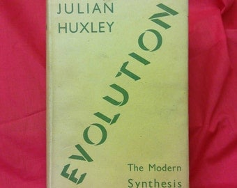 Evolution by Julian Huxley. 1945 hardback