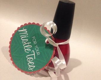 PRINTABLE For Your Mistletoes Nail Polish Bottle Gift Tag - Custom by Request