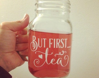 "Decal for mug ""But first...tea"", white"