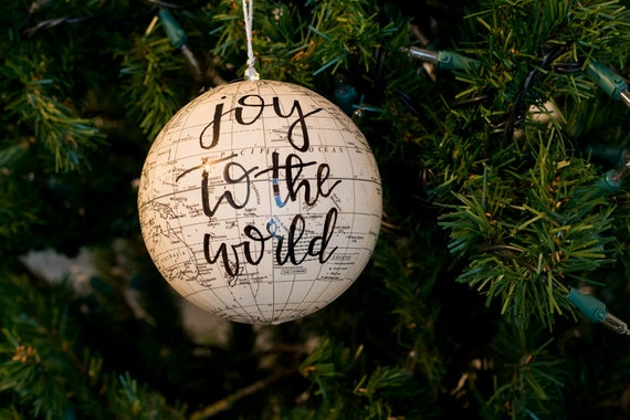 Joy to the world / Hand lettered Globe ornament