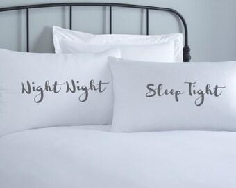 Night Night Pillowcase set - 2 pillow covers - home wedding gift - engagement gift - anniversary gift - couple pillowcase - sleep tight