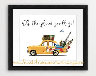 Instant Download - Travel, taxi, Dr. Seuss (Oh the places you'll go), wall art, gift - PC022