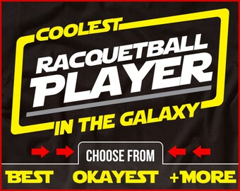 Coolest Racquetball Player In The Galaxy Shirt Funny Racquetball Shirt GIft for Racquetball