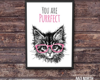 Cat Printable Artwork | You Are Purrfect | Hipster Cat Picture