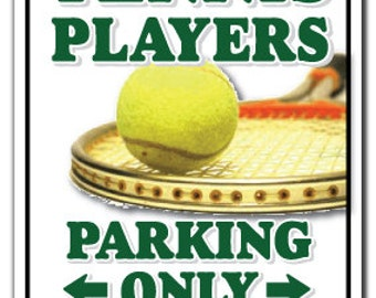Tennis Player ~Sign~ Parking Shoes Ball Racket Gift