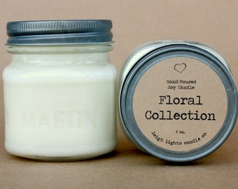 8 oz Mason Jar | Soy Candle | Floral Collection | CHOOSE YOUR SCENT