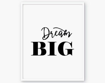 Dream Big print, printable poster, typography print, printable quote, wall   decor, wall art, typography poster, art print