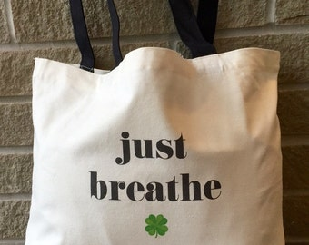 just breathe tote bag - Lung Cancer Awareness