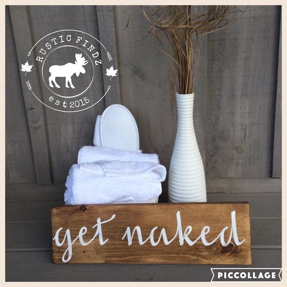 Get naked bathroom sign bathroom sign bathroom decor for Get naked bathroom decor