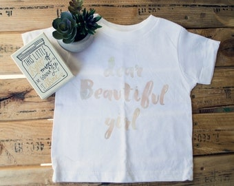 Dear Beautiful Girl/ Baby Tee/ Bodysuit/ Toddler/ Watercolor