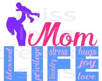 MOM Life   love blessing hugs  SVG Cut file  Cricut explore filescrapbook vinyl decal wood sign cricut cameo Commercial use