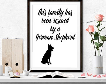 Dog, Customize, German Shepherd, This Family Has Been Rescued By A German Shepherd Print