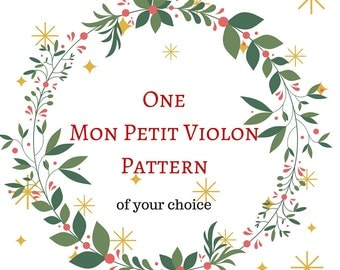 One Mon Petit Violon crochet pattern of your choice