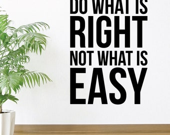 Do What Is Right Home Wall Decal Sticker VC0028