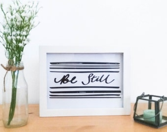 Be Still Art Print, A5 Art Print