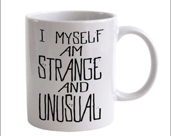 I Myself am Strange and Unusual BeetleJuice Fandom Lydia Deets Coffee Mug
