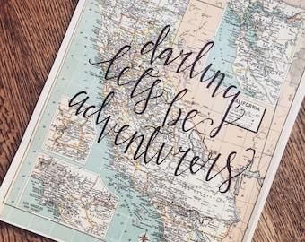 Darling, let's be adventurers