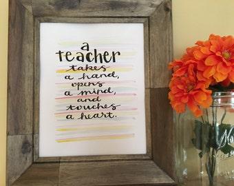 Teacher Art Quote, Teacher Gift, Teacher Quote, Teacher Inspirational Quote Art, Teacher Appreciation Gift, Handmade Watercolor Art Print