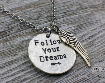 Hand Stamped Follow Your Dreams Hammered Charm Necklace, Follow Your Dreams Necklace, Necklace, Hand Stamped, Wing Charm Necklace