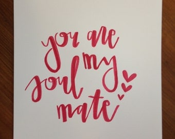 You are my soul mate