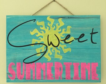 "Sweet Summertime sign - hand painted - 10""x8"""