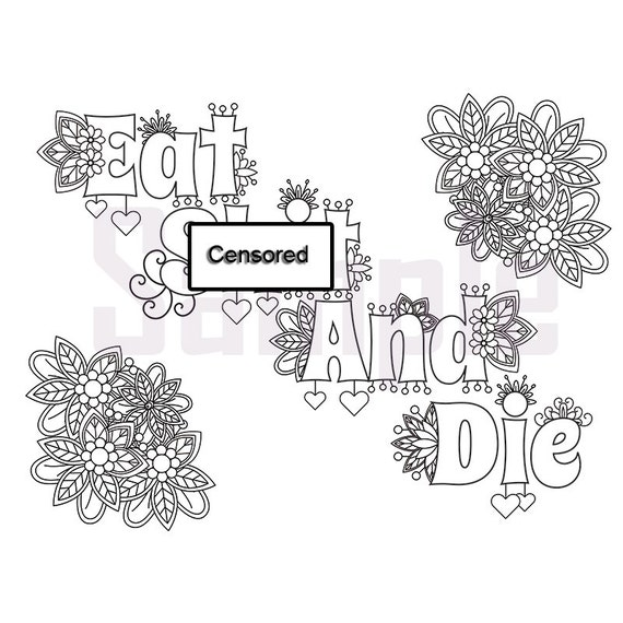 Sweary Coloring Page Eat Sit and Die Swearing Coloring