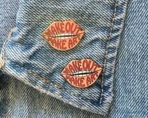 Make Out Make Art enamel pin- vintage inspired- collector's item- enamel pin- pin- make out- make art- lips- pin- vintage pin