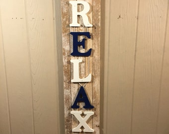 Rustic Relax, sign amd from reclaimed wood