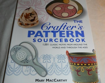 The Crafter's Pattern Sourcebook - 101 Classic Motifs from around the world and through the Ages by Mary MacCarthy 1999 Craft book     13-38