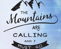 The Mountains are Calling svg,I must go adventure design, cut file for cameo, cuttable files, vector, dxf eps