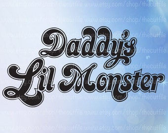 Daddy's Lil Monster svg, Diy tshirt file, cosplay design, for cameo or cricut, Harley Quinn costume