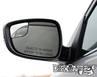 Objects in Mirror Appear To Be Losing Driver's Side Mirror Alternative Decal