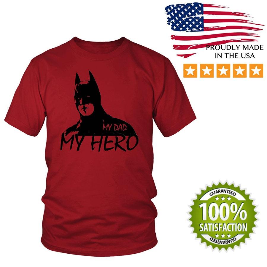 Usaprint Fathers Day Dad T Shirt My Dad My Hero Design T: My Dad Is My Hero Batman Custom T-shirt Funny T-shirt Tee