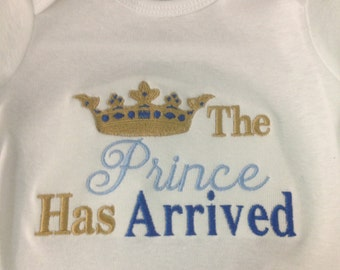 The prince has arrived onesie