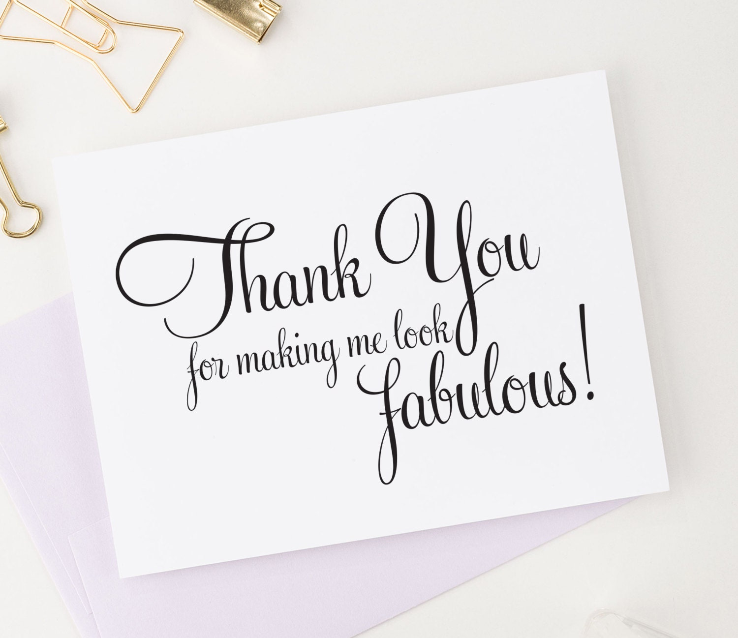 Thank You For Making Me Look Fabulous Wedding Card To Your