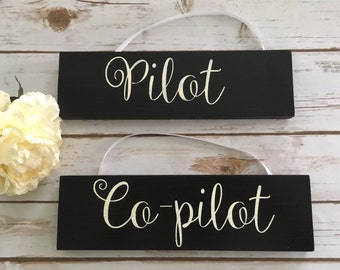 Wedding Pilot & Co-Pilot Chair decor Signs Wooden Rustic elegance Wood Signs Black and White signs be Married Wedding Rehearsal