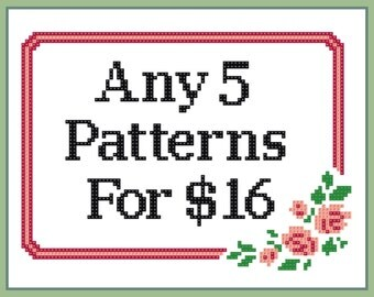 5 Patterns for 16 Dollars