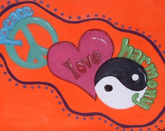"Peace, Love, Harmony - 10"" x 8"" Acrylic on Stretched Canvas"