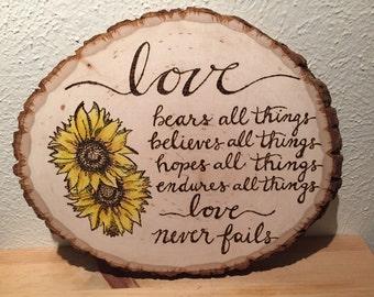 Custom Sunflower/Love Quote Wood Burn