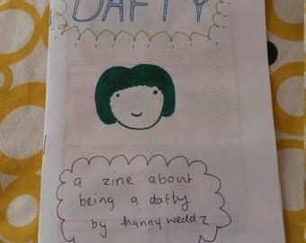 Dafty; a zine about being a dafty