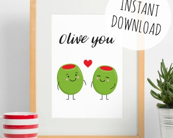 Olive You - Cute Pun Print Instant Download Art, Valentines or Birthday Card