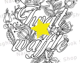 cuss word coloring page adult coloring page twat waffle coloring page for adults