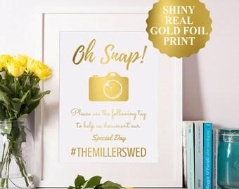 Oh Snap Wedding Sign, Gold Foil Wedding Hashtag Sign, Social Media Wedding Sign, Oh Snap Sign For Reception, Facebook Insta